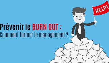Burn-out : former le management pour prévenir le stress chronique